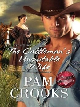 Cattleman's Unsuitable Wife (Harlequin Historical #945)