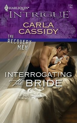 Interrogating the Bride (Harlequin Intrigue Series #1134)
