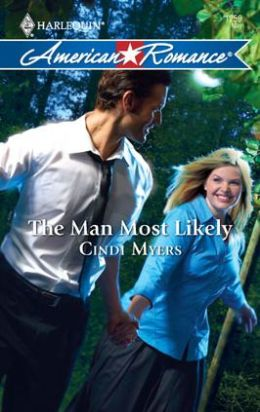 Man Most Likely (Harlequin American Romance Series #1259)