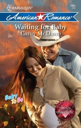 Waiting for Baby (Harlequin American Romance Series #1264)