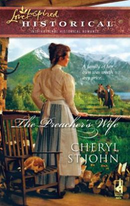 The Preacher's Wife (Love Inspired Historical Series)