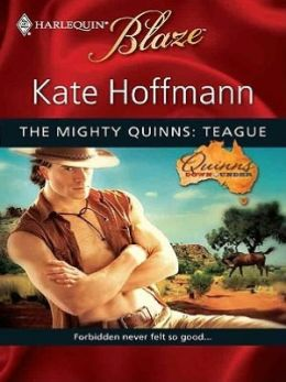 Mighty Quinns: Teague (Harlequin Blaze #482)