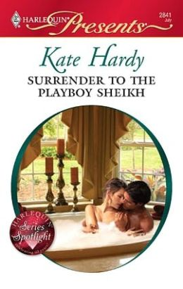 Surrender to the Playboy Sheikh (Harlequin Presents #2841)