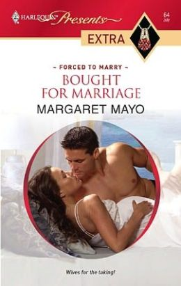 Bought for Marriage (Harlequin Presents Extra #64)