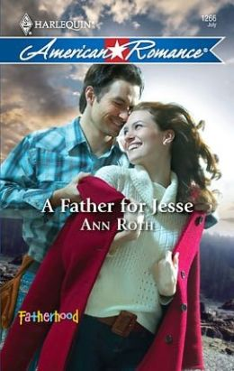 Father for Jesse (Harlequin American Romance #1266)