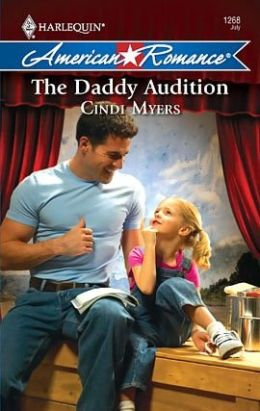 Daddy Audition (Harlequin American Romance #1268)