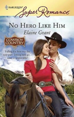 No Hero Like Him (Harlequin Super Romance #1573)
