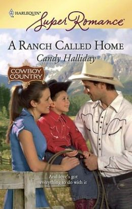 Ranch Called Home (Harlequin Super Romance #1575)