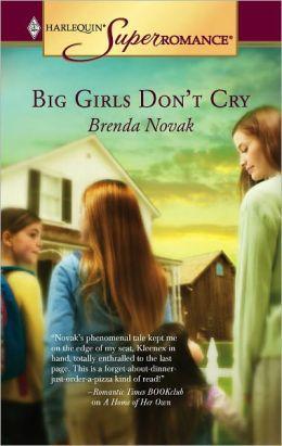 Big Girls Don't Cry (Dundee, Idaho Series)