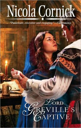 Lord Greville's Captive (Harlequin Historical Series #827)