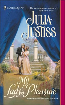My Lady's Pleasure (Harlequin Historicals Series #611)