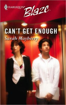 Can't Get Enough (Harlequin Blaze #211)