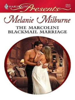 The Marcolini Blackmail Marriage