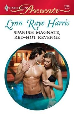 Spanish Magnate, Red-Hot Revenge (Harlequin Presents #2848)