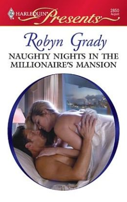 Naughty Nights in the Millionaire's Mansion (Harlequin Presents #2850)