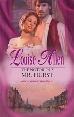 Notorious Mr. Hurst (Harlequin Historical #955)