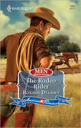 Rodeo Rider (Harlequin American Romance #1269)
