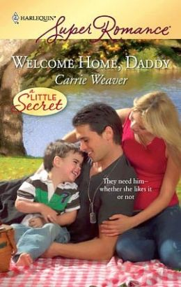 Welcome Home, Daddy (Harlequin Super Romance #1578)