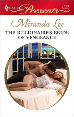 The Billionaire's Bride of Vengeance (Harlequin Presents #2852)