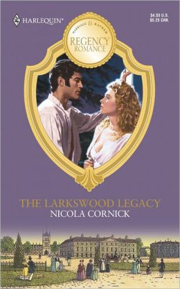 Regency Romance: The Larkswood Legacy