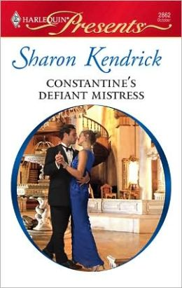 Sharon Kendrick - Constantine's Defiant Mistress (International Billionaires)(Harlequin Presents) - Sharon Kendrick