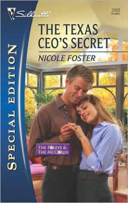 The Texas CEO's Secret (Silhouette Special Edition Series #2003)