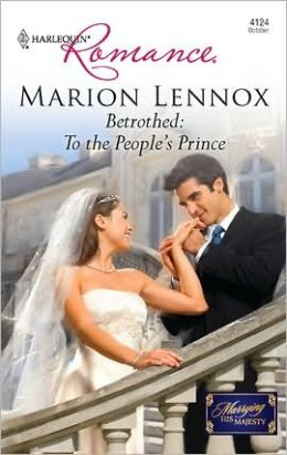 Betrothed: To the People's Prince (Harlequin Romance #4124)