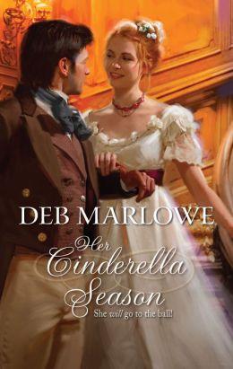 Her Cinderella Season (Harlequin Historical Series #965)