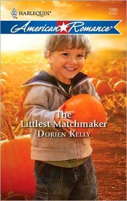 The Littlest Matchmaker (Harlequin American Romance #1280)