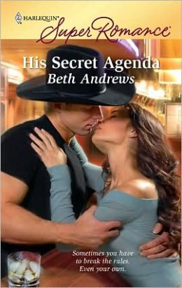 His Secret Agenda (Harlequin Super Romance #1591)