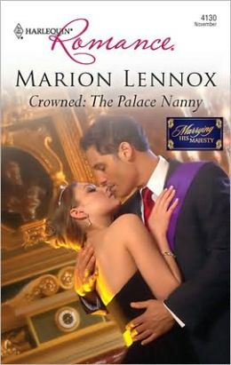 Crowned: The Palace Nanny (Harlequin Romance #4130)