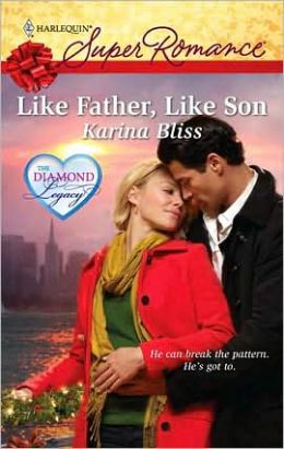 Like Father, Like Son (Harlequin Super Romance #1596)