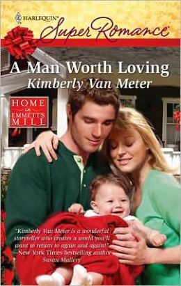 A Man Worth Loving (Harlequin Super Romance #1600)