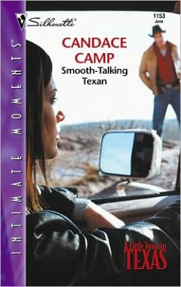 Smooth-Talking Texan (Silhouette Intimate Moments Series # 1153)
