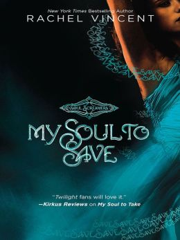 My Soul to Save (Soul Screamers Series #2)