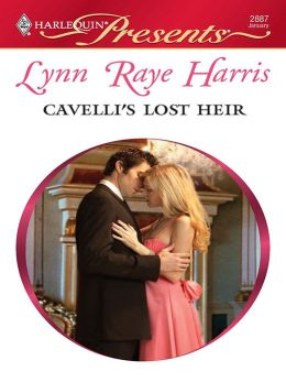 Cavelli's Lost Heir (Harlequin Presents #2887)