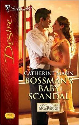 Bossman's Baby Scandal