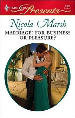 Marriage: For Business or Pleasure? (Harlequin Presents #2898)
