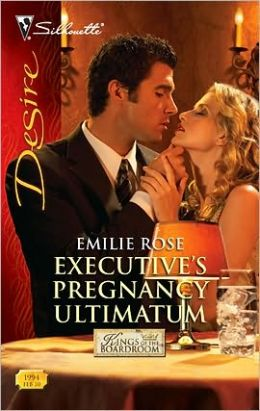Executive's Pregnancy Ultimatum (Silhouette Desire #1994)