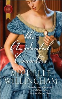 The Accidental Countess (Harlequin Historical #981)