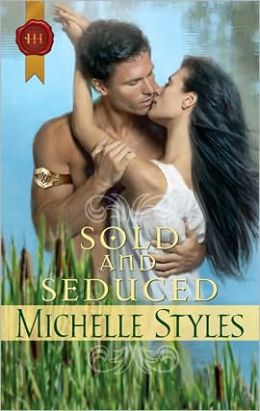 Sold and Seduced (Harlequin Historical Series #278)