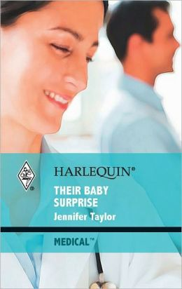 Their Baby Surprise (Harlequin Medical Romance Series #428)