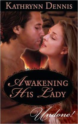 Awakening His Lady