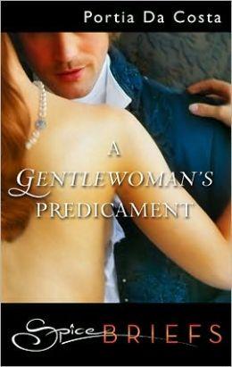 A Gentlewoman's Predicament