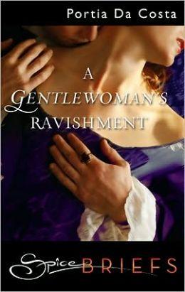 A Gentlewoman's Ravishment