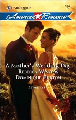 A Mother's Wedding Day: A Mother's Secret/A Daughter's Discovery
