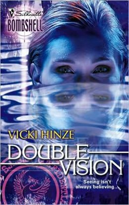 Double Vision (Silhouette Bombshell #45)