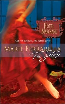 The Setup (Hotel Marchand Series)