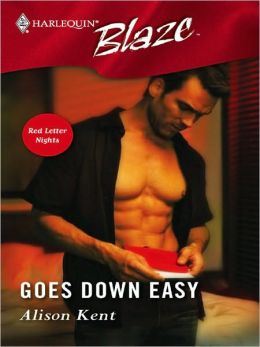 Goes Down Easy (Harlequin Blaze #225)