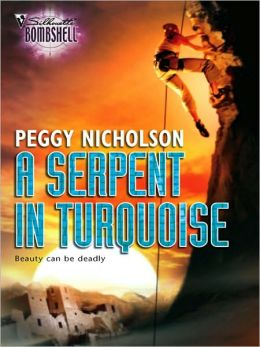A Serpent in Turquoise (Silhouette Bombshell Series #115)